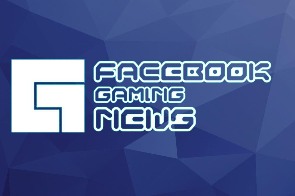Facebook Gaming news